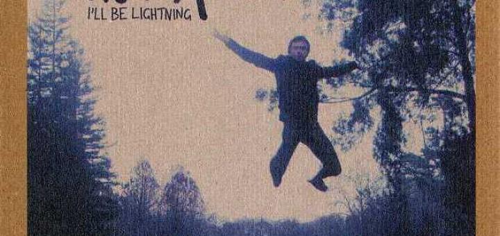 I'll Be Lightning (Australia 2CD Edition)