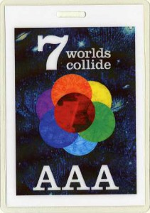 7 Worlds Collide 2009 (New Zealand Backstage Pass)