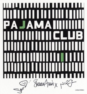 Pajama Club (UK Limited Signed Print)